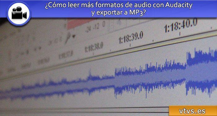 cómo leer más formatos de audio con audacity
