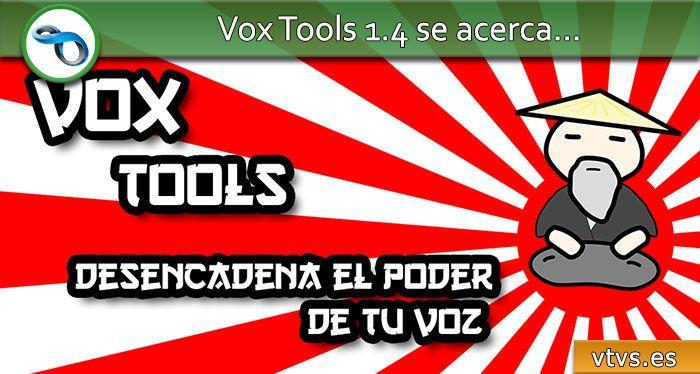 vox tools 1.4 se acerca